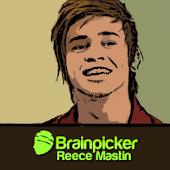 BrainPicker : Reece Mastin