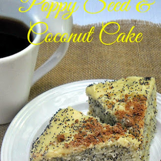 Poppy Seed and Coconut Cake.