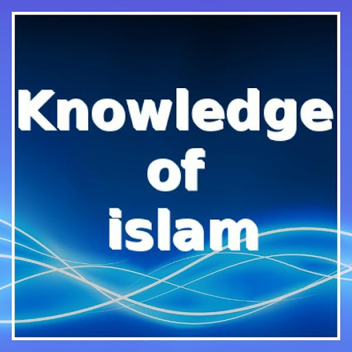Knowledge of Islam