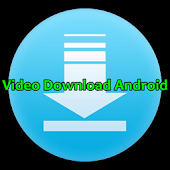 Video Download Android Tip