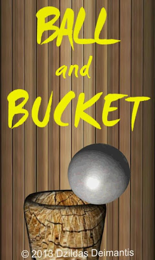 Ball and Bucket