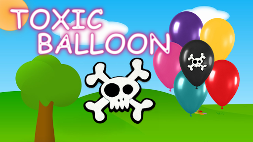 Toxic Balloon