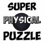 Super Physical Puzzle