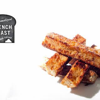 Caramelized French Toast.