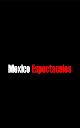 México Espectáculos