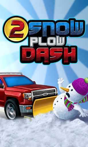 2 Snow Plow Dash