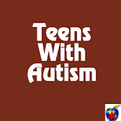 Teens with Autism