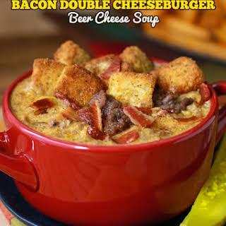 Bacon Double Cheeseburger Beer Cheese Soup.