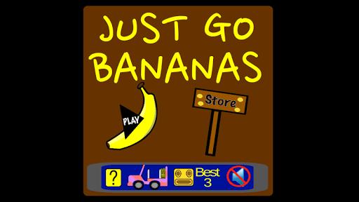 Just Go Bananas