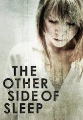 The Othe Side Of Sleep