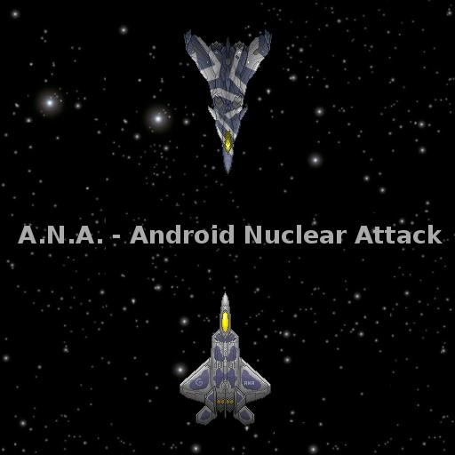 ANA  Android Nuclear Attack