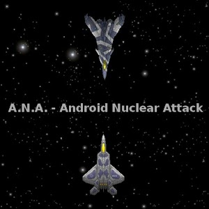 ANA – Android Nuclear Attack for PC and MAC