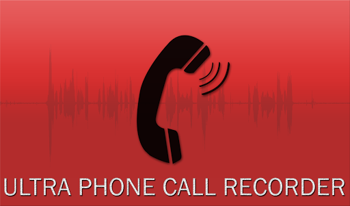 ultra phone call recorder