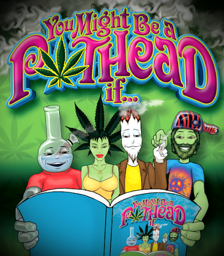 You Might Be a Pothead If
