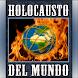 El Holocausto del Mundo