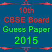 10th CBSE  Guess papers 2015