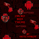 DROID Theme RED Extreme