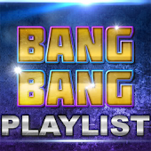 BANG BANG Playlist House Music