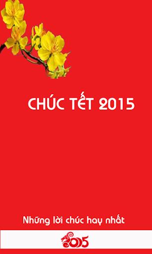 Tết 2015 - Lời chúc hay nhất