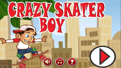 Crazy Skater Boy