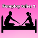 Foreplay Takes 2 Full
