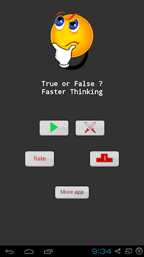 True Or False-Faster Thinking