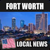 Fort Worth Local News