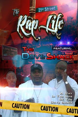 Dove Shack - The Rap Life