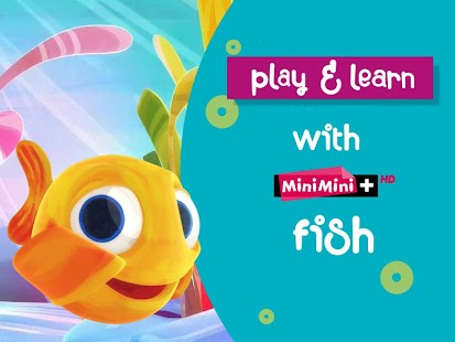 play learn with MiniMini fish