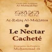 Vie du Prophète,Nectar Cacheté