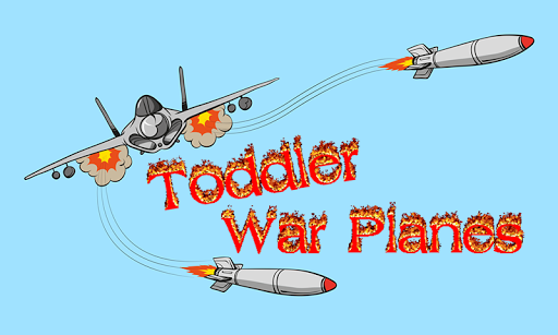 Toddler War Planes