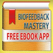 Biofeedback Mastery