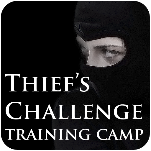 Thief's Challenge Training