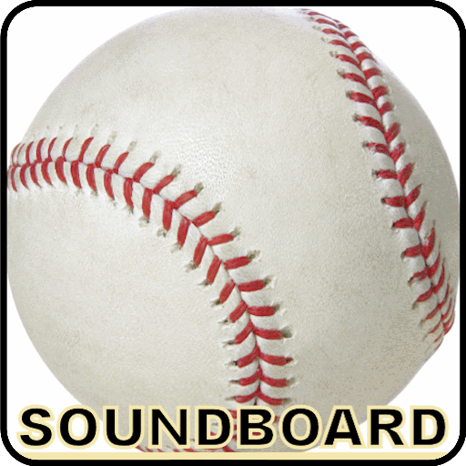 Soundboard Baseball Ditties