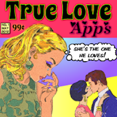 True Love Apps Issue #1