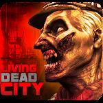 Living Dead City : FULL v1.0.1