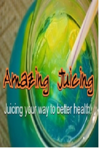 Amazing Juicing