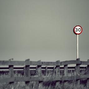 30 by Haavard Lien - Uncategorized All Uncategorized ( sign, black and white, artistic, roadsign, landscape )