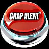 Crap Alert