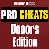 Pro Cheats - Dooors Edition