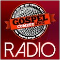 Gospel Comedy Live Radio
