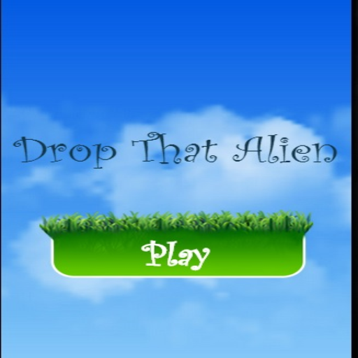 Drop That Alien