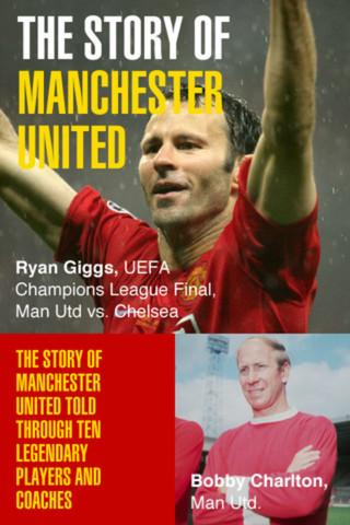 The Story Of Manchester United