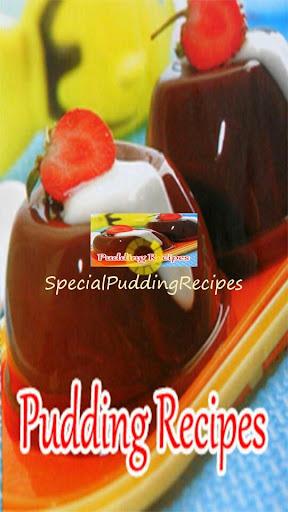 Special Pudding Recipes