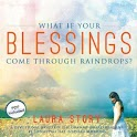 What If Your Blessings Come…