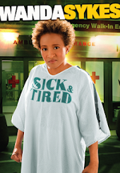 Wanda Sykes: Sick and Tired