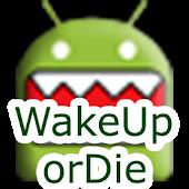 WakeUp OrDie! Alarm Clock Free