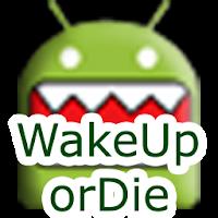 WakeUp OrDie! Alarm Clock Free 1.0