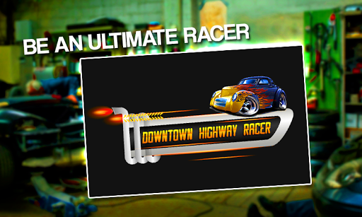 Downtown Highway Racer