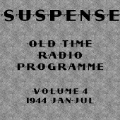 Suspense OTR Vol #4 1944